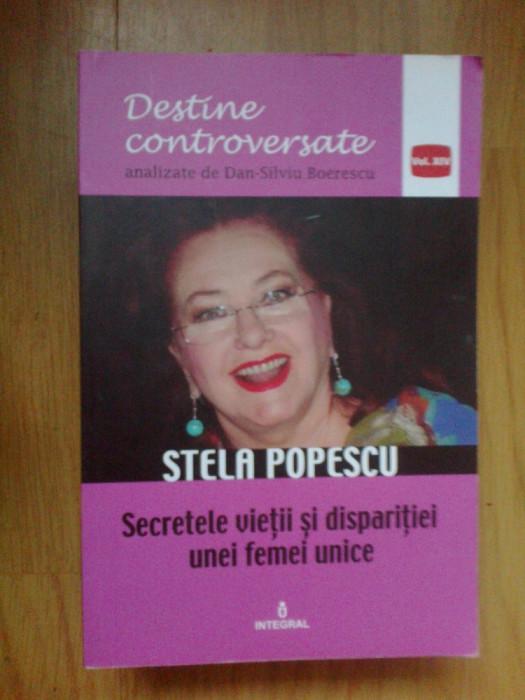 d9 Stela Popescu - Secretele vietii si disparitiei unei femei unice