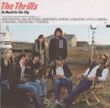 CD The Thrills – So Much For The City, original, rock