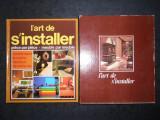 L'ART DE S'INSTALLER PIECE PAR PIECE - MEUBLE PAR MEUBLE (1978, ed. cartonata)