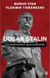 Dosar Stalin | Marius Stan, Vladimir Tismaneanu