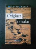 RICHARD LEAKEY - ORIGINEA OMULUI