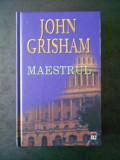 JOHN GRISHAM - MAESTRUL (2003, editie cartonata)