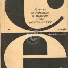 Procedee de mansonare si mansoane pentru cablurile electrice (de joasa tensiune) 91
