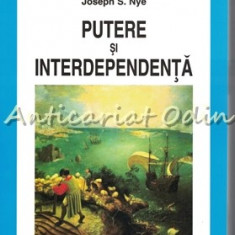 Putere Si Interdependenta - Robert O. Keohane, Joseph S. Nye