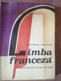 Limba franceza. Manual pentru anul I liceu - Aristita Negreanu, Claude Dignoire