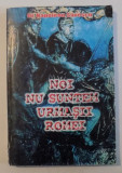 NOI NU SUNTEM URMASII ROMEI de NAPOLEON SAVESCU , 2002