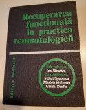 Recuperarea functionala in practica reumatologica - Ion Stroescu, M. Negoescu