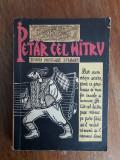 Petar cel hatru - Basme populare bulgare / R6P3S, Alta editura