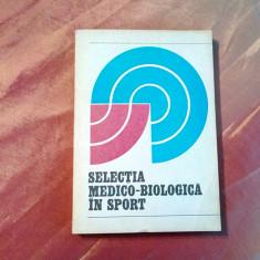SELECTIA MEDICO-BIOLOGICA IN SPORT - I. Dragan (coordonator) -  1979, 275 p.