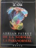 DE LA NORMAL LA PARANORMAL-ADRIAN PATRUT