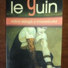 Ursula K. Le guin- Mana stanga a intunericului
