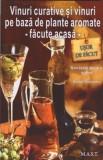 Vinuri curative și vinuri pe bază de plante aromate
