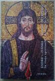 Endre v. Ivanka / ELENIC ȘI CREȘTIN ÎN VIAȚA SPIRITUALĂ A BIZANȚULUI TIMPURIU