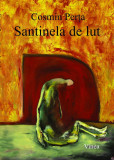 Cosmin Perta, Santinela de lut