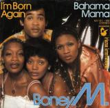"""Boney M. - I'm born again / Bahama Mama (1979, Hansa) Disc vinil single 7"""""""