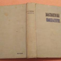 Adolescentul. Editura Pentru Literatura Universala, 1961 - Dostoievski