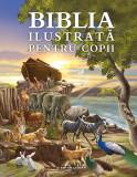 Biblia ilustrată pentru copii