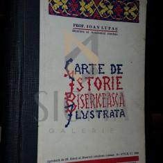 PROF. IOAN LUPAS - CARTE DE ISTORIE BISERCEASCA - ILUSTRATA, 1933
