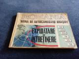 UZINA DE AUTOCAMIOANE BRASOV EXPLOATARE SI INTRETINERE 113 113 N 113 L 1968