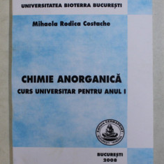 CHIMIE ANORGANICA - CURS UNIVERSITAR PENTRU ANUL I de MIHAELA RODICA COSTACHE , 2008