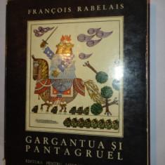 RABELAIS = GARGANTUA SI PANTAGRUEL /ILUSTRATII BENEDICT GANESCU /637PAGINI