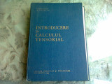 INTRODUCERE IN CALCULUL TENSORIAL - I. CREANGA