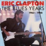 CD - Eric Clapton – The Blues Years 1963 - 1966