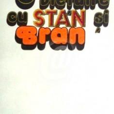 O vietuire cu Stan si Bran, 1981