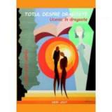 Totul despre dragoste - Ovidiu Oana-Parau
