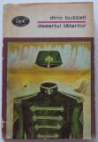 Dino Buzzati - Deșertul tătarilor + povestiri