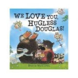 We Love You, Hugless Douglas! - David Melling