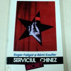 SERVICIUL CHINEZ SECRET-ROGER FALIGOT,REMÍ KAUFFER