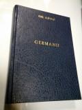 GERMANII - EMIL LUDWIG