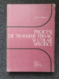 PROCESE DE TRANSFER TERMIC SI UTILAJE SPECIFICE - Dobrinescu