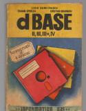 C8452 dBASE II, III, III+, IV DE LIVIU DUMITRASCU