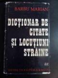 Dictionar De Citate Si Locutiuni Straine - Barbu Marian ,543925