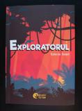 Katherine Rundell - Exploratorul