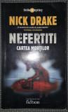 Nick Drake - Nefertiti - Cartea mortilor