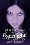 Evernight. Volumul 2. Visatoarea/Claudia Gray