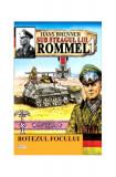 Sub steagul lui Rommel Vol.1 Botezul focului
