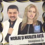 CD Manele: Nicolae Guță si Nicoleta Guță – Imaginea ta (2006, original )