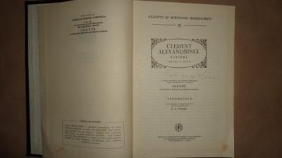 Clement Alexandrinul - Scrieri partea a doua - Sromatele / PSB 5 /an 1982/591pag foto