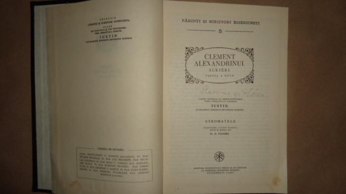 Clement Alexandrinul - Scrieri partea a doua - Sromatele / PSB 5 /an 1982/591pag