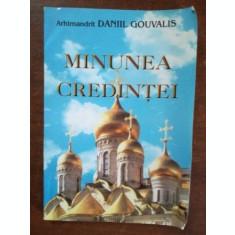Minunea credintei- Arhimandrit Daniil Gouvalis