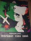 HARALAMB ZINCA - DISPARUT FARA URMA TD