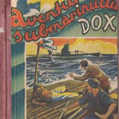 Warren, H. - AVENTURILE SUBMARINULUI DOX, No. 11-15, ed. Ig. Hertz, Bucuresti