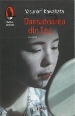 AS - YASUNARI KAWABATA - DANSATOAREA DIN IZU foto