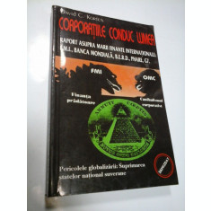 CORPORATIILE CONDUC LUMEA - DAVID C. KORTEN