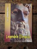 Legendele Olimpului ( zeii și eroii) - Tezaur Al. Mitru