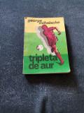 GEORGE MIHALACHE - TRIPLETA DE AUR